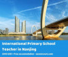 International Primary School Teacher in Nanjing, China