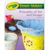 Crayola Dream-Makers Art and Design Activities for Kindergarten and Primary